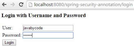 Spring Security 4 Authentication Annotation XML Example input
